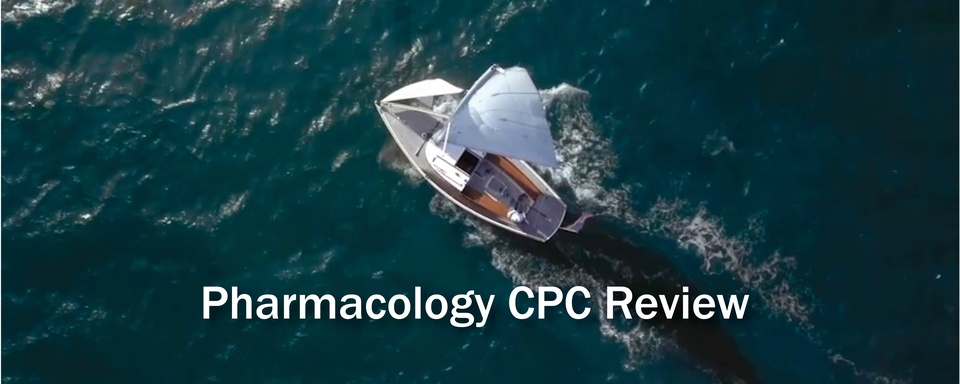 Cape Cod 2019 Pharmacology CPC Review