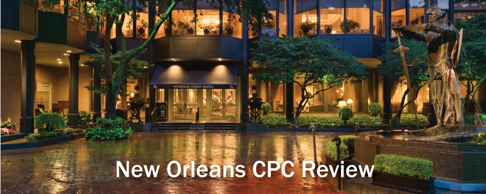 New Orleans Encore CPC Review 2020: Combine Meetings for 34 Credits!