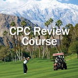 Palm Springs' Encore CPC Review 2019:   Combine for 33 Class A CE Credits!